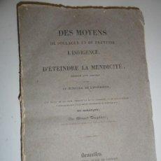 Libros antiguos: DES MOYENS DE SOULAGER ET DE PREVENIR L'INDIGENCE - EDOUARD DUCPETIAUX - 1832. Lote 196755518