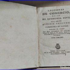 Libros antiguos: AÑO 1786: MADRID. LECCIONES DE COMERCIO O ECONOMÍA CIVIL. Lote 197777186