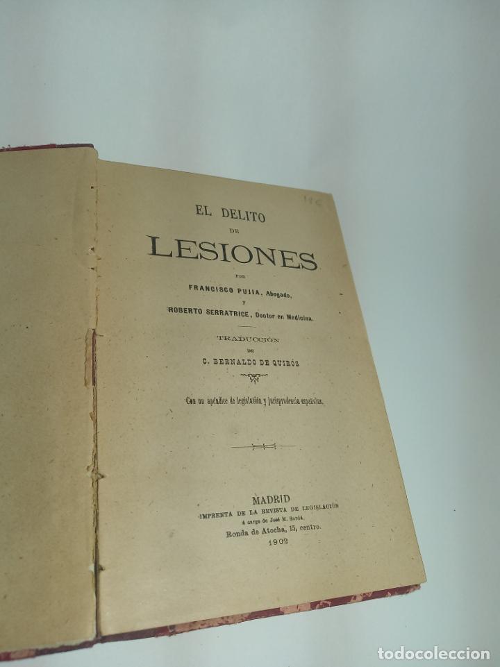 Libros antiguos: El delito de lesiones. Francisco Pujia. Con apéndice de legislación y jurisprudencia. 1902. Madrid. - Foto 2 - 198372807