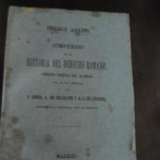Libros antiguos: ENRIQUE AHRENS-COMPENDIO DE LA HISTORIA DEL DERECHO ROMANO. Lote 198886645