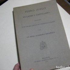 Libros antiguos: FUERO JUZGO EN LATÍN Y CASTELLANO COTEJADO CON LOS MÁS ANTIGUOS Y PRECIOSOS CÓDICES - 1815. Lote 198977313