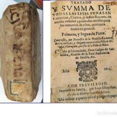 Libros antiguos: AÑO 1613. SEVILLA. PRADILLA BARNUEVO. LEYES PENALES. VER TEMÁTICAS. RARA EDICIÓN.. Lote 200530190
