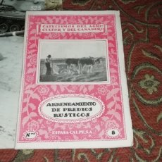 Libros antiguos: CATECISMO DEL AGRICULTOR Y DEL GANADERO. ARRENDAMIENTO DE PRECIOS RÚSTICOS 8, ESPASA CALPE 1935.. Lote 201149908