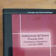 Libros antiguos: INSTRUCCIONES DEL NUEVO PROCESO CIVIL. COMENTARIOS A LA LEY 1/2000. ALONSO-CUEVILLAS. E.J. 2000 610. Lote 201856033