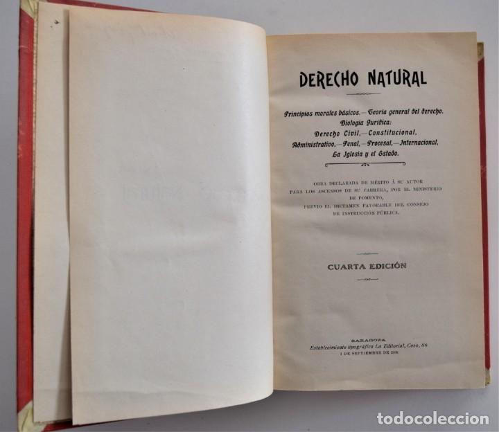 Libros antiguos: DERECHO NATURAL - LUIS MENDIZÁBAL Y MARTÍN - ESTABLECIMIENTO TIPOGRÁFICO LA EDITORIAL, ZARAGOZA 1908 - Foto 4 - 202401153