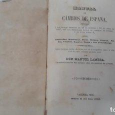 Libros antiguos: MANUAL DE CAMBIOS DE ESPAÑA,VALENCIA 1858 IMPRENTA JOSE MARIA AYOLDI,CAMBIOS DE MONEDAS PARIS,ROMA,E. Lote 202425662