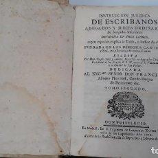 Libros antiguos: INSTRUCCION JURIDICA DE ESCRIBANOS ABOGADOS Y JUECES ORDINARIOS 1779 TOMO SEGUNDO. Lote 202425920