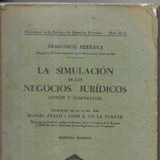 Libros antiguos: == LE42 - LA SIMULACION DE LOS NEGOCIOS JURIDICOS - FRANCISCO FERRARA - 1931. Lote 202741193