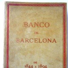 Libros antiguos: L-5521. BANCO DE BARCELONA. 50º ANIVERSARIO DE SU CREACIÓN. MEMORIA AÑO 1894. TAPAS EN PERGAMINO.. Lote 202862906