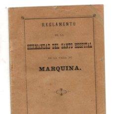 Libri antichi: REGLAMENTO DE LA HERMANDAD DEL SANTO HOSPITAL DE LA VILLA DE MARQUINA. BIZKAIA. AÑO 1891. Lote 203133208