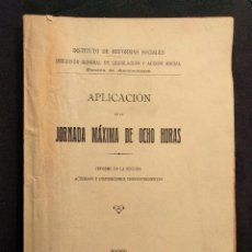 Libros antiguos: APLICACIÓN DE LA JORNADA MÁXIMA DE OCHO HORAS. ÁLVARO LÓPEZ NÚÑEZ. 1920.. Lote 203296241
