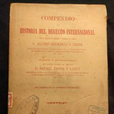 Libros antiguos: COMPENDIO DE HISTORIA DEL DERECHO INTERNACIONAL. RETORTILLO Y TORNOS. 1891.. Lote 203296907