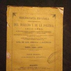 Libros antiguos: BIBLIOGRAFÍA ESPAÑOLA CONTEMPORÁNEA DEL DERECHO Y DE LA POLÍTICA. 1800-1880. MANUEL TORRES CAMPOS.. Lote 203296937