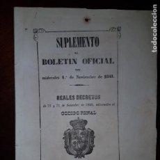 Libros antiguos: SUPLEMENTO AL BOLETÍN OFICIAL DE NOVIEMBRE DE 1848 - REALES DECRETOS ADICIONADOS AL CÓDIGO PENAL. Lote 203572572