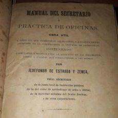 Libros antiguos: LIBRO 2003 MANUAL DEL SECRETARIO O PRACTICAS DE OFICINAS ILDEFONSO DE ESTRADA Y ZENEA CUBA 1867. Lote 204114616