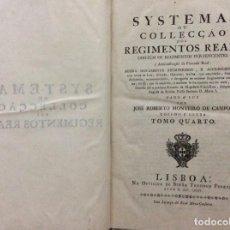 Libros antiguos: SISTEMA O COLECCIÓN DE REGIMENTOS REA, CONTIENE REGIMENES PERTENECIENTES A LA ADMINISTRACIÓN...1785.. Lote 205061533