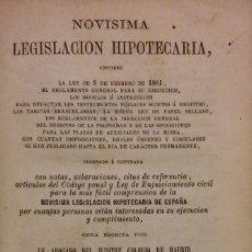 Libros antiguos: NOVÍSIMA LEGISLACIÓN HIPOTECARIA. MADRID, 1861. Lote 205138358