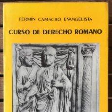 Libros antiguos: CURSO DE DERECHO ROMANO - FERMIN CAMACHO EVANGELISTA. Lote 205445825