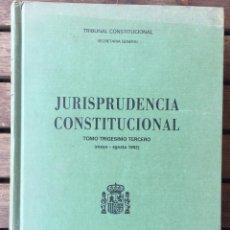 Libros antiguos: JURISPRUDENCIA CONSTITUCIONAL TOMO TRIGESIOMO TERCERO MAYO-AGOSTO 1992). Lote 205446101