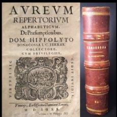Livres anciens: AÑO 1580 - ANTIQUÍSIMO LIBRO DEL RENACIMIENTO - DERECHO ITALIANO - BONACOSSA - LATÍN - 440 AÑOS.. Lote 205465445