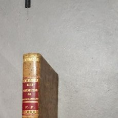 Libros antiguos: GUIA CONSULTOR DE LOS AGENTES Y FUNCIONARIOS DE FERROCARRILES 1888,CANDIDO LUQUE. Lote 204152286