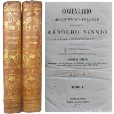 Libros antiguos: 1846. COMENTARIO DE ARNOLD VINNIUS A LAS INSTITUTIONES IMPERIALES DE JUSTINIANO - COMPLETO - DERECHO. Lote 205759158