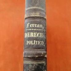Libros antiguos: EXTRACTO METÓDICO DE DERECHO POLÍTICO Y ADMINISTRATIVO. 1873. Lote 206354705