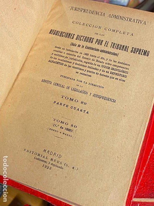 Libros antiguos: 8 tomos jurisprudencia administrativa o coleccion completa de resoluciones de 1904 a 1920 - Foto 11 - 206928300