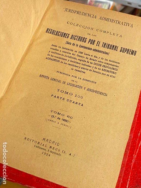 Libros antiguos: 8 tomos jurisprudencia administrativa o coleccion completa de resoluciones de 1904 a 1920 - Foto 12 - 206928300