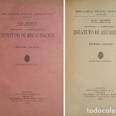Libros antiguos: REAL DECRETO DE 18 DE DICIEMBRE DE 1928, APROBANDO Y PUBLICANDO EL ESTATUTO DE RECAUDACIÓN. 1929.. Lote 207084168