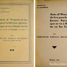 Libros antiguos: ESPEJO, PERPETUO. ANTE EL PROYECTO DE LEY PARA LA REFORMA AGRARIA QUE SE VA... S.A. (1932).. Lote 207084871