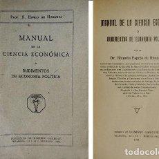 Libros antiguos: ESPEJO, RICARDO. MANUAL DE LA CIENCIA ECONÓMICA O RUDIMENTOS DE ECONOMÍA POLÍTICA. 1923.. Lote 207085103