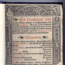 Libros antiguos: THIERRY, JEAN (ED.). SINGULARIA PLURIMORUM DOCTORUM, UTILISSIMA AC ADMODUM NECESSARIA. 1541.. Lote 207110793