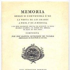Libros antiguos: GUTIÉRREZ, MANUEL. MEMORIA SOBRE SI CONVENDRÁ Ó NO LA VENTA DE LOS GRANOS A PESO,Y NO A MEDIDA. 1795. Lote 207112168