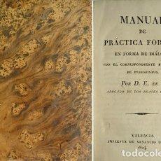 Libros antiguos: TAPIA, EUGENIO DE. MANUAL DE PRÁCTICA FORENSE EN FORMA DE DIÁLOGO, CON EL CORRESPONDIENTE... 1824.. Lote 207114872