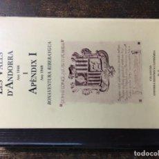 Libros antiguos: BIBLIOFILO. LES VALLS D'ANDORRA DE BONAVENTURA RIBERAYGUA. Lote 207408816