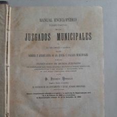 Libros antiguos: MANUAL ENCICLOPÉDICO TEÓRICO-PRÁCTICO JUZGADOS MUNICIPALES. FERMIN ABELLA. ENERO DE 1883. Lote 207800428