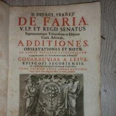 Libros antiguos: 1676 - ADDITIONES, OBSERVATIONES ET NOTAE AD LIBROS VARIARUM RESOLUTIONUM - DIDACI YBAÑEZ DE FARIA. Lote 207892065
