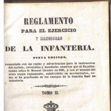 Libros antiguos: REGLAMENTO PARA EL EJERCITO Y MANIOBRAS DE LA INFANTERIA, TOMO II 1849, PIEL. Lote 208031507
