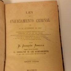 Libros antiguos: LEY DE ENJUICIAMIENTO CRIMINAL DE 14 DE SETIEMBRE DE 1882 - POR D. JOAQUÍN ABELLA - MADRID - 1889. Lote 208201217