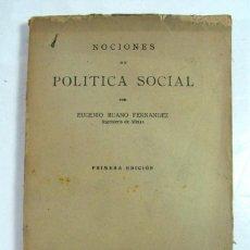 Libros antiguos: EUGENIO RUANO. NOCIONES DE POLITICA SOCIAL. MADRID. 1933. 1ª EDICIÓN.. Lote 208449360