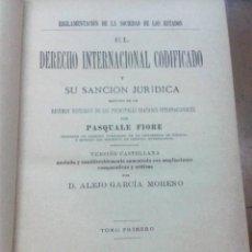 Libros antiguos: DERECHO INTERNACIONAL CODIFICADO Y SU SANCIÓN JURÍDICA (P. FIORE) 2 VOLS. 1891 PLENA PIEL, SIN USAR. Lote 209162251