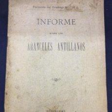 Libros antiguos: INFORME SOBRE LOS ARANCELES ANTILLANOS - 1895 BARCELONA - 35P.. Lote 209205375