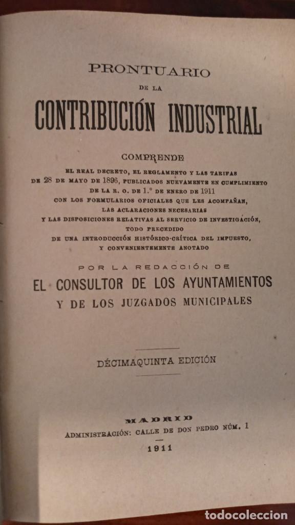 Libros antiguos: PRONTUARIO DE LA CONTRIBUCIÓN INDUSTRIAL- ABELLA - MADRID 1911 - Foto 6 - 189375836