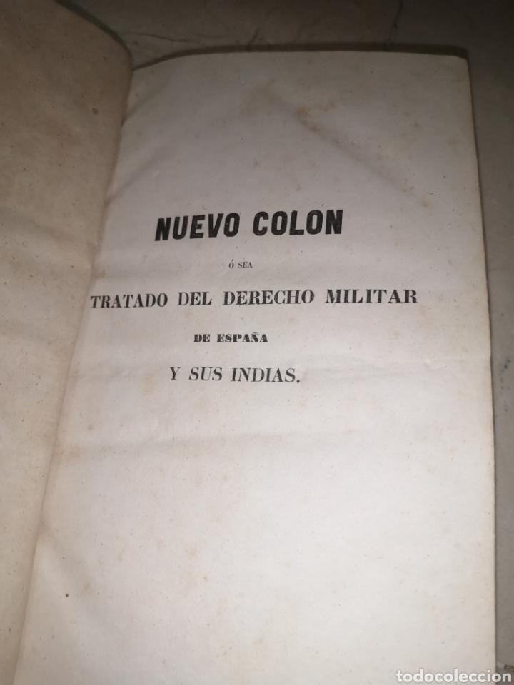 Libros antiguos: Nuevo Colón . Tratado de de derecho militar de España y sus Indias tomo II 1851 - Foto 4 - 210480543