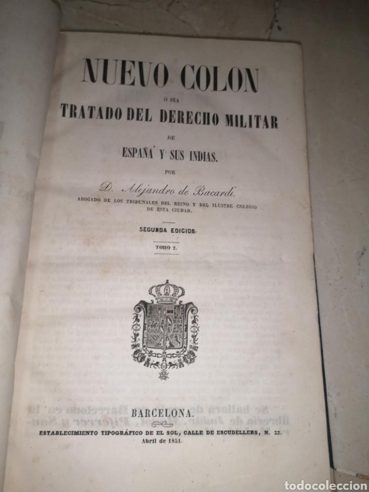 Libros antiguos: Nuevo Colón . Tratado de de derecho militar de España y sus Indias tomo II 1851 - Foto 5 - 210480543