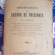Libros antiguos: CUERPO DE PRISIONES 1913 COMPILACIÓN LEGISLATIVA. Lote 211570725