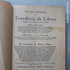 Libros antiguos: TRATADO UNIVERSAL DE TENEDURÍA DE LIBROS. CONSTANTINO DE HORTA Y PRADO. AÑO 1928.. Lote 212078247
