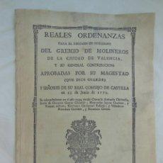 Libros antiguos: REALES ORDENANZAS PARA EL REGIMEN DE GOBIERNO DEL GREMIO DE MOLINEROS DE LA CIUDAD DE VALENCIA. 1773. Lote 212285918
