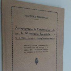 Libros antiguos: ANTEPROYECTO DE CONSTITUCIÓN DE LA MONARQUÍA ESPAÑOLA - ASAMBLEA NACIONAL - PRIMO DE RIVERA - 1929. Lote 212470297
